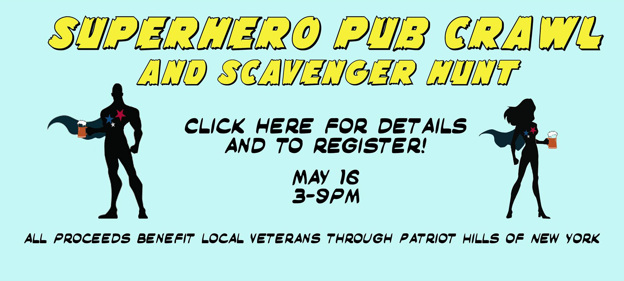 Superhero Pub Crawl May 16 3-9 PM click here to learn more and register